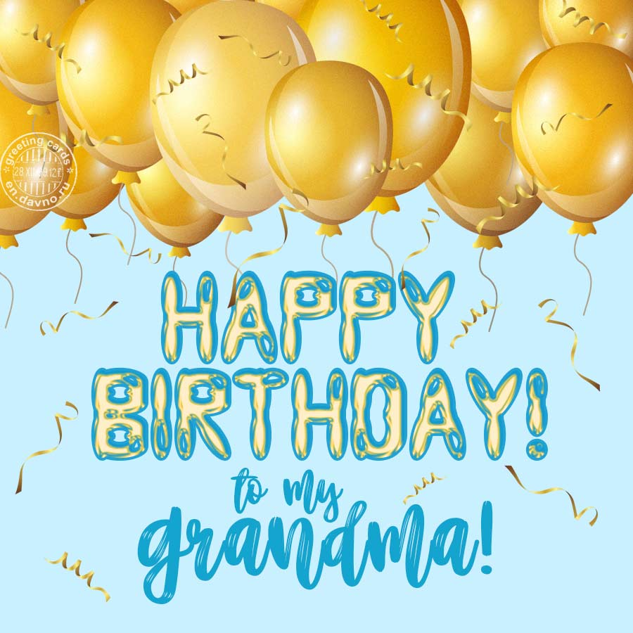 Happy Birthday to my Grandma