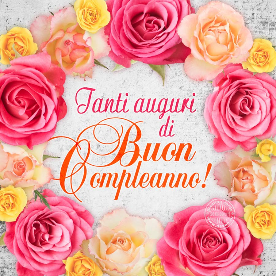 Tanti Auguri Di Buon Compleanno Happy Birthday In Italian Card