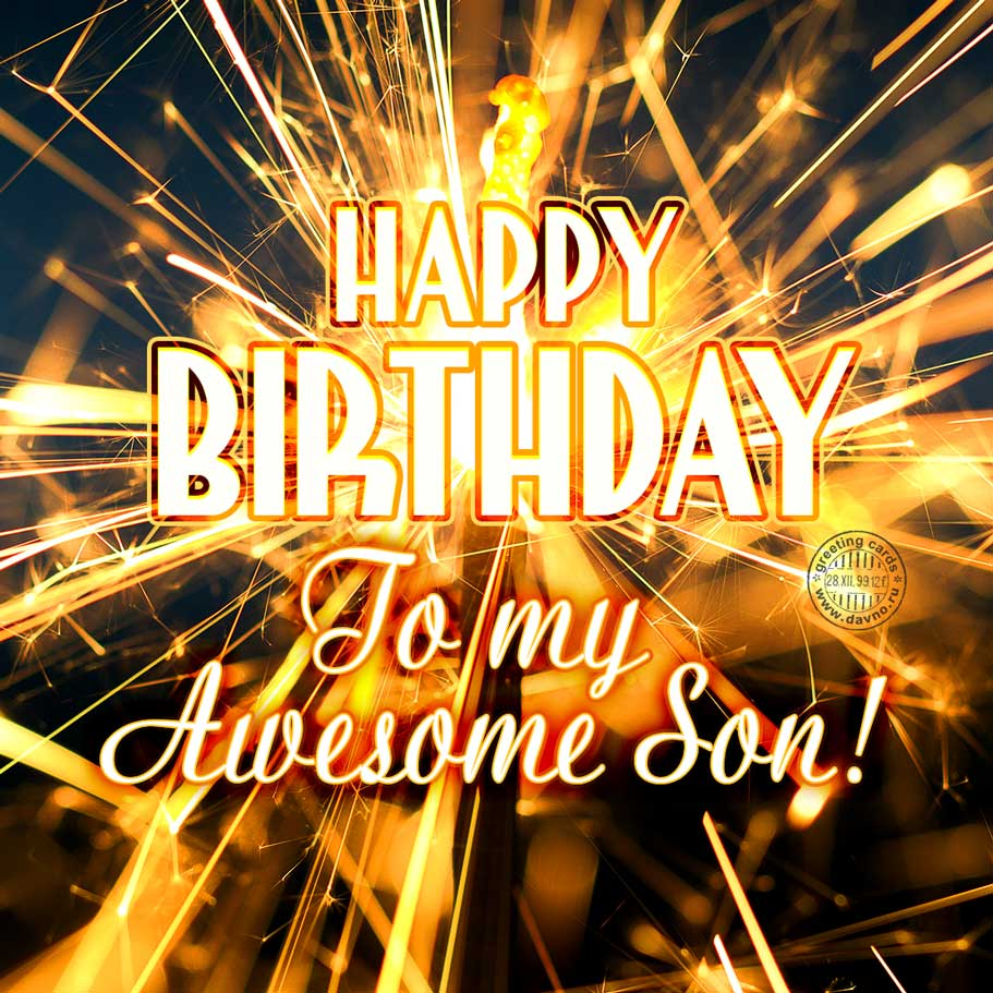 Happy Birthday To My Awesome Son Free Download Card 193 Category