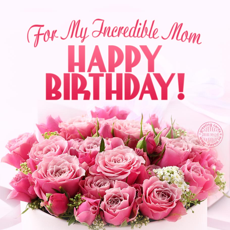 For My Incredible Mom Happy Birthday Card 202 Category