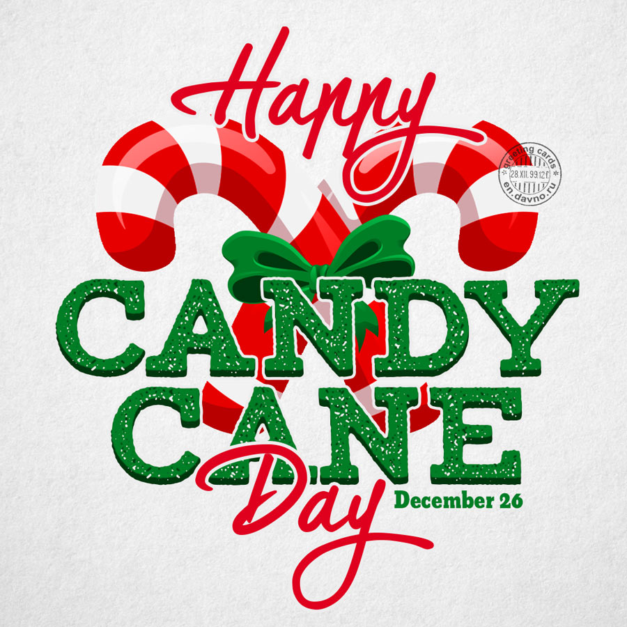 Happy Candy Cane Day Card - December 26
