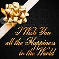 I wish you all the happiness in the world - free birthday card